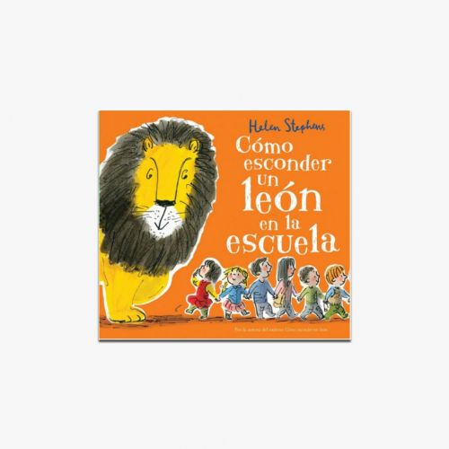 Cuento ¿Cómo esconder un león en la escuela?