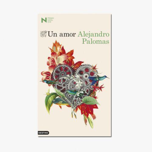 Libro Un amor - Premio Nadal de Novela 2018