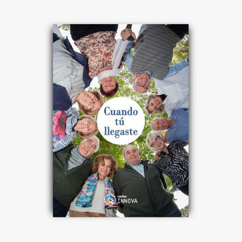 Libro Solidario -  Cuándo tú llegaste - Fundación CEDES Inova