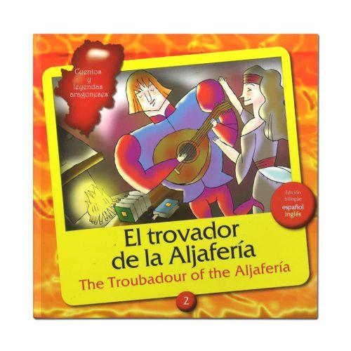 Cuento El trovador de la Aljafería + CD audiolibro bilingüe