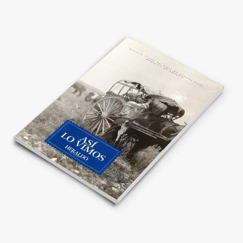 LIBRO DE FOTOGRAFÍA ASI LO VIMOS - HERALDO DE ARAGÓN