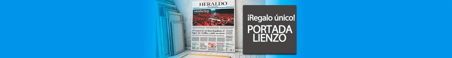Regala la portada de su día en Lienzo Tienda Heraldo de Aragón
