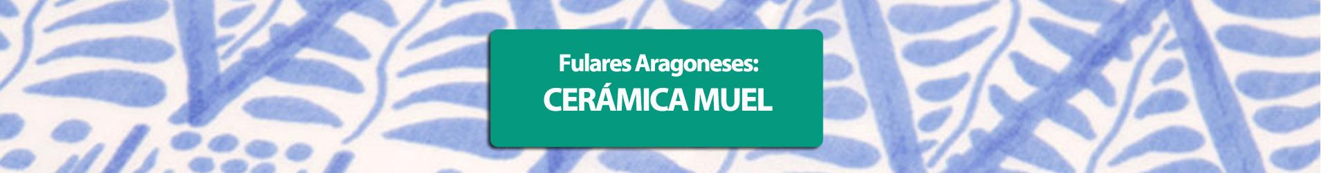 Regala el fular aragonés CERÁMICA de MUEL en Tienda Heraldo de Aragón